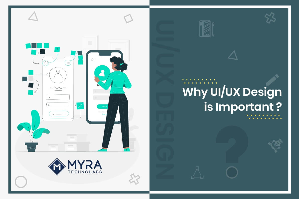 UI/UX Design Services: Why Is It Important For Your Business