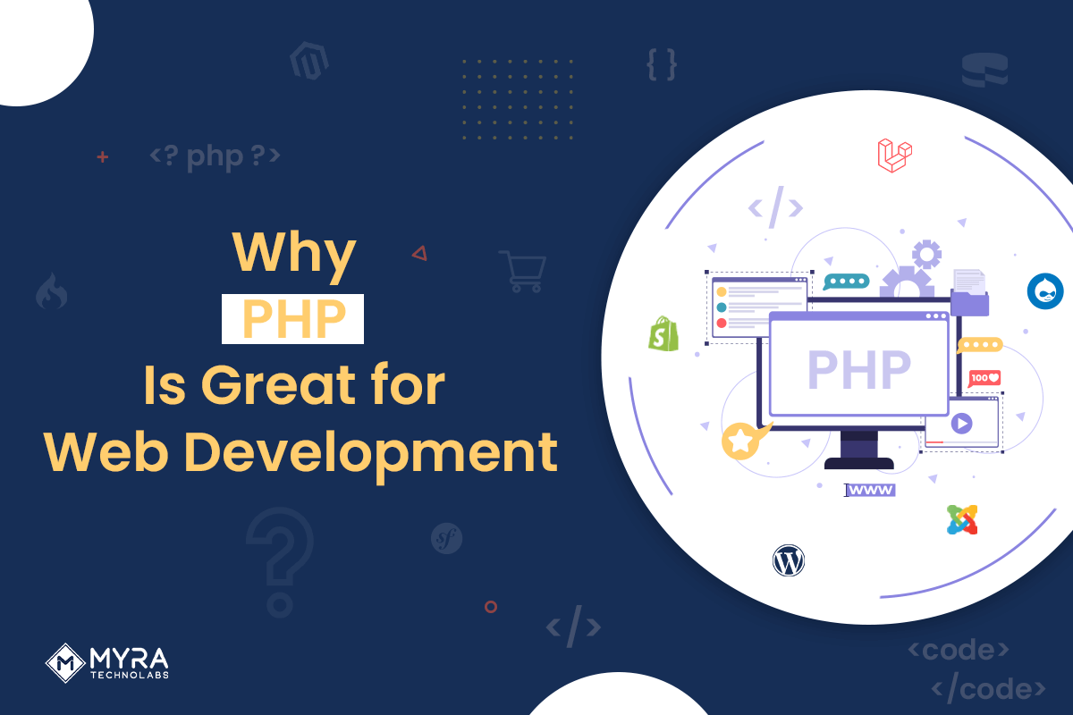 Why PHP Is Great for Web Development