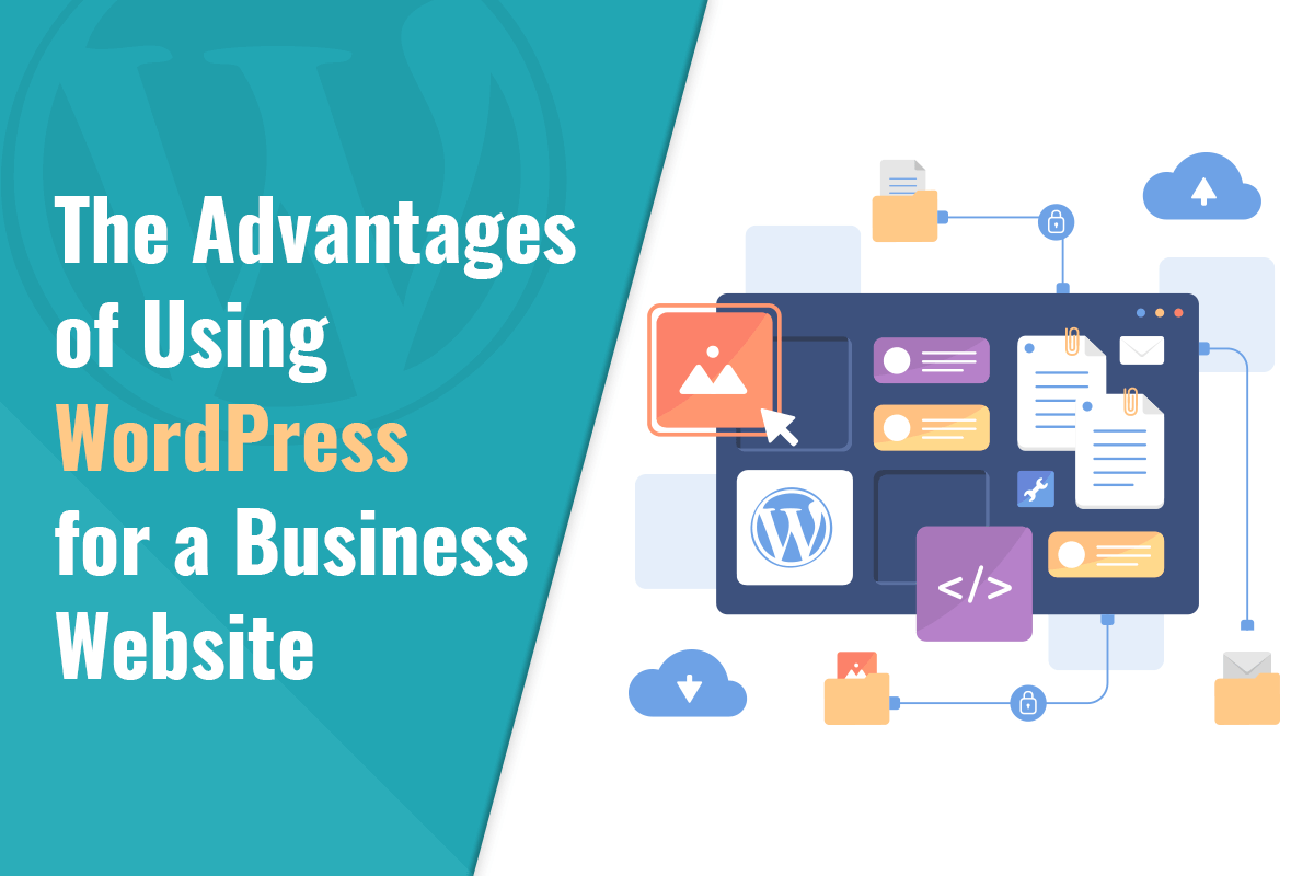 Benefits of choosing WordPress for a Business Website