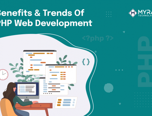 What Are The Top Trends And Benefits Of PHP Web Development?